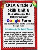CKLA Grade 3 Unit 8: Native Americans Ch. 4 Google Form