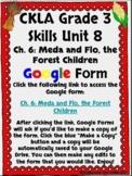 CKLA Grade 3 Unit 8: Native Americans Ch. 6 Google Form