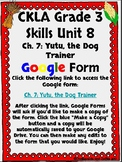 CKLA Grade 3 Unit 8: Native Americans Ch. 7 Google Form