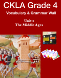 CKLA Grade 4 Vocabulary & Grammar Wall Unit 2 The Middle Ages