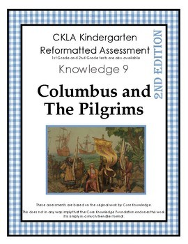 CKLA Kindergarten Knowledge Domain 9 Columbus and Pilgrims Assessment