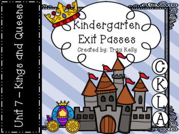 CKLA Kindergarten Knowledge Unit 7 Kings and Queens Exit Passes