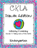 CKLA Kindergarten Listening and Learning Domain 11 Taking Care of the Earth