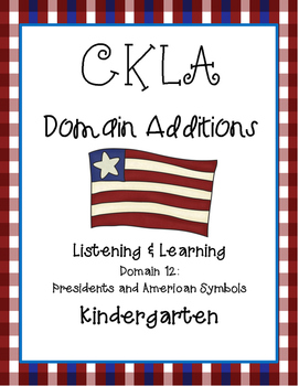 CKLA Kindergarten Listening and Learning Domain 12 Preside