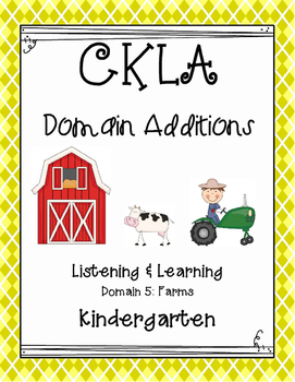 CKLA Kindergarten Listening and Learning Domain 5 Farms