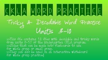 CKLA Kindergarten Skill Units 3-10 Decodable & Tricky Words