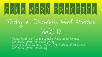 CKLA Kindergarten Skills Unit 10 Decodable & Tricky Words