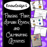 CKLA Knowledge 6 - Pausing Point, Domain Review, Culminating Activities