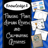 CKLA Knowledge 8 - Pausing Point, Domain Review, Culminating Activities