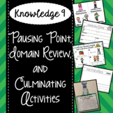 CKLA Knowledge 9 - Pausing Point, Domain Review, Culminating Activities