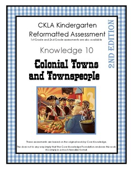 CKLA Kindergarten Knowledge Domain 10 Colonial Towns and Townspeople Assessment