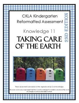 CKLA Kindergarten Knowledge Domain 11 Taking Care of the Earth Assessment