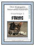 CKLA Knowledge Domain 5 Farms Kindergarten Assessment