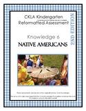CKLA Knowledge Domain 6 Kindergarten Native Americans Assessment