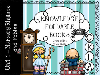CKLA Knowledge Kindergarten Foldable Books - Unit 1 Nursery Rhymes and Fables