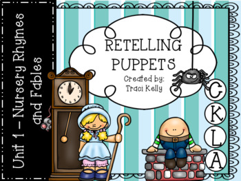 CKLA Knowledge Kindergarten Retelling Puppets - Unit 1 Nursery Rhymes and Fables