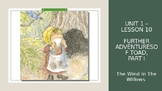 CKLA PowerPoint 3rd Grade Unit 1, Lesson 10 - Further Adventures of Toad, Part 1