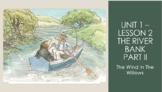 CKLA PowerPoint 3rd Grade Unit 1, Lesson 2 River Bank, Part 2