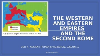 CKLA  PowerPoint 3rd Grade Unit 4 - Lesson 12, Western & Eastern Empires