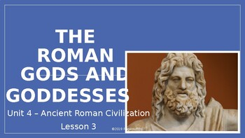 CKLA PowerPoint 3rd Grade Unit 4 - Lesson 3, The Roman Gods and Goddesses