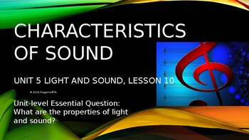 CKLA PowerPoint 3rd Grade Unit 5 - Lesson 10, Characteristics of Sound