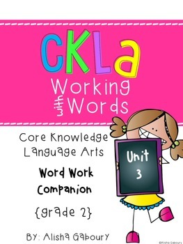 CKLA Skill Word Work Companion:2nd Grade Unit 3