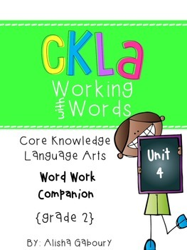 CKLA Skills Word Work Companion: 2nd Grade Unit 4