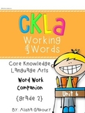 CKLA Skills Word Work Companion: 2nd Grade Unit 6