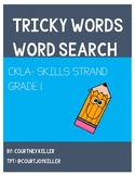 CKLA Skills Strand- Grade 1- Tricky Words Word Search