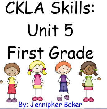 CKLA Skills Unit 5 Lessons 1-22 First Grade