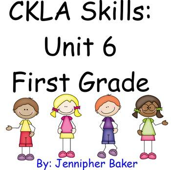 CKLA Skills Unit 6 Lessons 1-25 First Grade