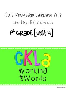 CKLA Skills Word Work Companion: 1st Grade Unit 4
