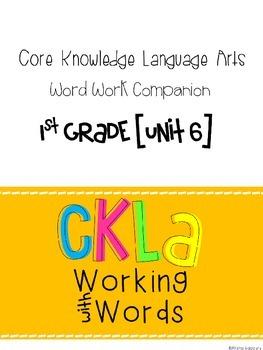 CKLA Skills Word Work Companion: 1st Grade Unit 6