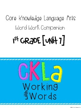 CKLA Skills Word Work Companion: 1st Grade Unit 7