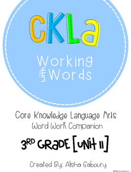 CKLA Skills Word Work Companion: 3rd Grade Unit 11
