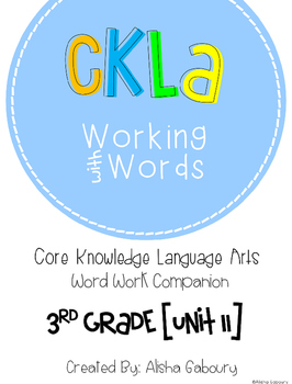 CKLA Skills Word Work Companion: 3rd Grade Unit 11
