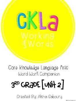 CKLA Skills Word Work Companion: 3rd Grade Unit 2