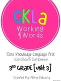 CKLA Skills Word Work Companion: 3rd Grade Unit 3