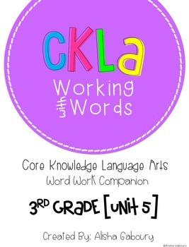 CKLA Skills Word Work Companion: 3rd Grade Unit 5