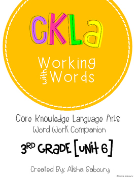 CKLA Skills Word Work Companion: 3rd Grade Unit 6