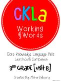 CKLA Skills Word Work Companion: 3rd Grade Unit 8