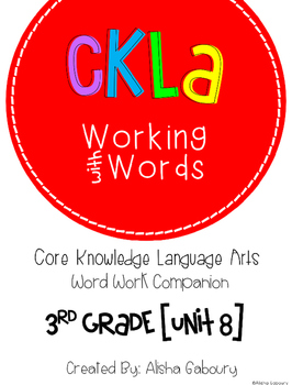 CKLA Skills Word Work Companion: 3rd Grade Unit 8