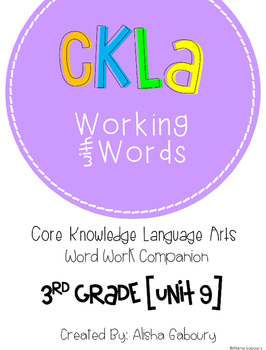 CKLA Skills Word Work Companion: 3rd Grade Unit 9