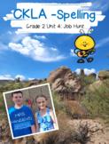 CKLA Spelling Unit 4 - Job Hunt Second Grade