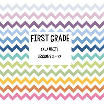 CKLA Unit 1 Lessons 31-32; Skills Strand First Grade