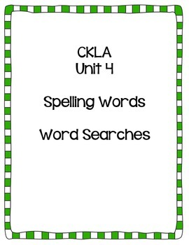CKLA Unit 4 {First Grade} Spelling List Word Searches