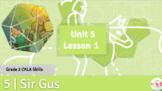 CKLA Unit 5 Lessons 01 - 05