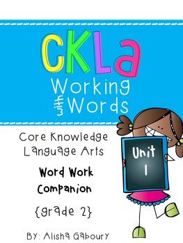 CKLA Skills Word Work Companion:2nd Grade Unit 1