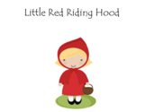 CKLA domain 3 Little Red Riding Hood