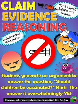 NGSS: CLAIM - EVIDENCE - REASONING Argument:  Should Children Be Vaccinated?